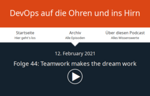"Banner der DevOps Podcast-Webseite für ""DevOps Podcast Folge 44: Teamwork makes the dream work"""